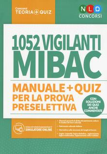 Amatigota.it 1052 vigilanti MIBAC. Manuale e quiz per la prova preselettiva. Con software di simulazione Image