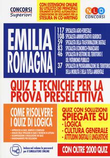Secchiarapita.it Concorso Regione Emilia Romagna. Quiz e tecniche per la prova preselettiva. Con espansione online. Con software di simulazione Image