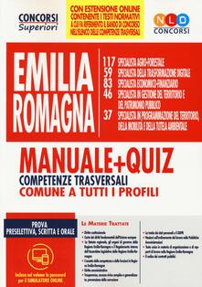 Concorso Regione Emilia Romagna. Manuale + quiz. Competenze trasversali comuni a tutti i profili. Con software di simulazione.pdf