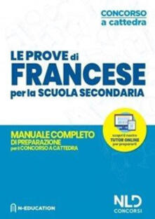 Promoartpalermo.it Francese nella scuola secondaria. Manuale di preparazione alle prove scritte e orali. Concorso a cattedra 2020 Image