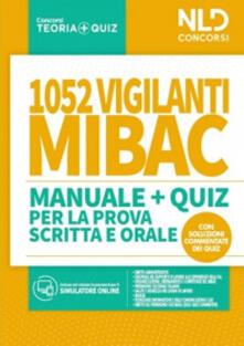 1052 vigilanti MIBAC. Manuale e quiz per la prova scritta e orale.pdf