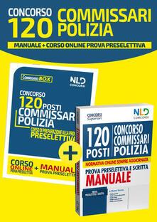 Osteriacasadimare.it Concorso 120 commissari polizia. Manuale-Corso online prova preselettiva. Con aggiornamento online Image