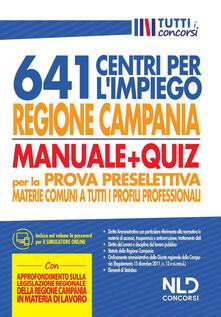 3tsportingclub.it Regione Campania 641 posti centri per l'impiego. Manuale + Quiz per la prova preselettiva materie comuni a tutti i profili professionali Image