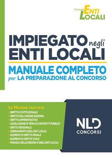 Rallydeicolliscaligeri.it Impiegato negli Enti Locali. Manuale completo per la preparazione al concorso Image