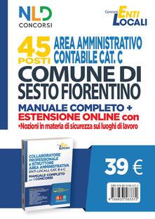 Writersfactory.it Comune di Sesto Fiorentino. 45 posti area amministrativa contabile. Manuale. Con Contenuto digitale per accesso on line Image