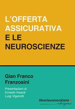 L' offerta assicurativa e le neuroscienze