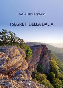 I segreti della dalia - Maria Luigia Longo - copertina