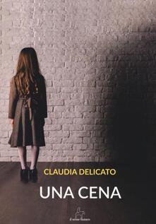 Una cena - Claudia Delicato - copertina