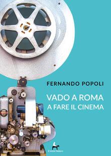 Ristorantezintonio.it Vado a Roma a fare il cinema Image