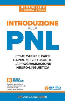 Introduzione alla PNL. Come capire e farsi capire meglio usando la Programmazione Neuro-Linguistica - Jerry Richardson - copertina