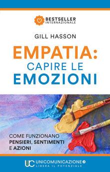 Equilibrifestival.it Empatia: capire le emozioni. Come funzionano pensieri, sentimenti e azioni Image