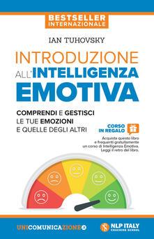 Camfeed.it Introduzione all'intelligenza emotiva. Comprendi e gestisci le tue emozioni e quelle degli altri Image