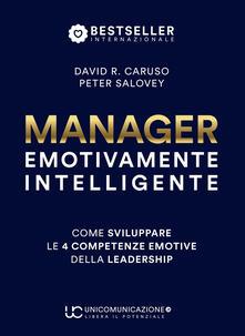 Fondazionesergioperlamusica.it Manager emotivamente intelligente. Come sviluppare le 4 competenze emotive della leadership Image