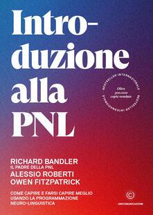 Associazionelabirinto.it Introduzione alla PNL. Come capire e farsi capire meglio usando la Programmazione Neuro-Linguistica Image