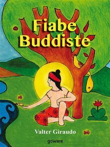 Fiabe Buddiste - L. Montanari,Valter Giraudo - ebook
