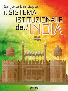 Il sistema istituzionale dell'India - Sanjukta Das Gupta - ebook