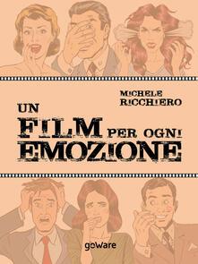 Un film per ogni emozione - Michele Ricchiero - ebook