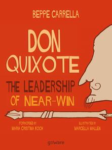 Don Quixote. The Leadership of Near-Win