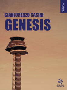 Genesis - Gianlorenzo Casini - ebook