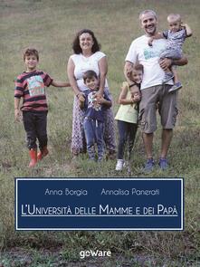 L' università delle mamme e dei papà - Anna Borgia,Annalisa Panerati - ebook