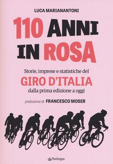 Premioquesti.it 110 anni in rosa. Storie, imprese e statistiche del Giro d'Italia dalla prima edizione a oggi Image
