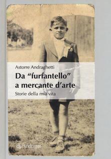 Vastese1902.it Da «furfantello» a mercante d'arte. Storie della mia vita Image