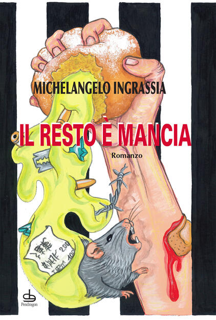 """Risultato immagini per """"Il resto è mancia"""" di Michelangelo Ingrassia (Pendragon)"""