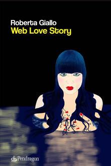 Web love story - Roberta Giallo - copertina