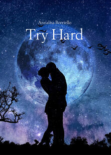 Premioquesti.it Try hard. Ediz. italiana Image