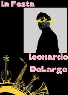La festa - Leonardo DeLarge - ebook