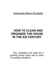 How to clean and organize the house in the XXI century