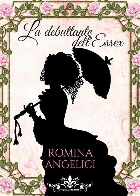 La debuttante dell'Essex - Romina Angelici - Libro - PubMe - | IBS