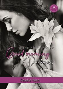 Secchiarapita.it Good morning Darkness. Live in Barcellona. Vol. 2 Image
