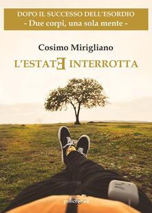 L' estate interrotta - Cosimo Mirigliano - ebook