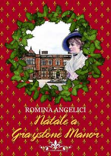 Librisulladiversita.it Natale a Graystone Manor Image