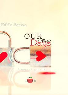 Premioquesti.it Our Days. I nostri giorni Image