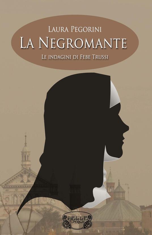 La negromante - Laura Pegorini - copertina