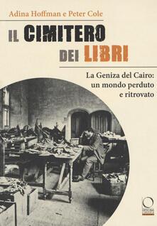 Letterarioprimopiano.it Il cimitero dei libri. La Geniza del Cairo: un mondo perduto e ritrovato Image