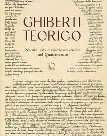 Daddyswing.es Ghiberti teorico. Natura, arte e coscienza storica nel Quattrocento Image
