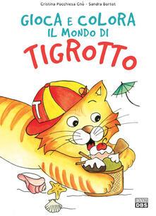 Camfeed.it Estate. Gioca e colora il mondo di Tigrotto. Ediz. illustrata Image