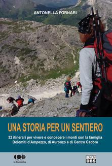 Voluntariadobaleares2014.es Una storia per un sentiero. 32 itinerari per vivere e conoscere i monti con la famiglia Dolomiti d'Ampezzo, di Auronzo e di Centro Cadore Image