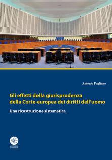 Voluntariadobaleares2014.es Gli effetti della giurisprudenza della Corte europea dei diritti dell'uomo. Una ricostruzione sistematica Image