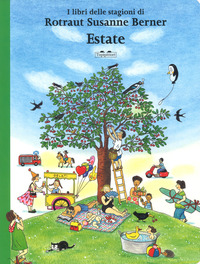 Estate. I libri delle stagioni. Ediz. a colori - Berner Rotraut Susanne - wuz.it
