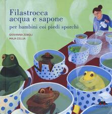 Filastrocca acqua e sapone per bambini coi piedi sporchi. Ediz. a colori.pdf