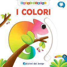 Collegiomercanzia.it I colori. Muovi e scopri. Ediz. a colori Image