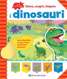 I dinosauri. Gioca, scopri, impara.pdf