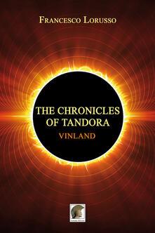Vinland. The chronicles of Tandora - Francesco Lorusso - copertina