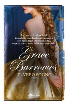 Il vero sogno - Riccardo Moratto,Grace Burrowes - ebook