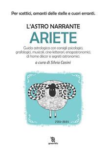 Ariete. L'astro narrante - Silvia Casini - ebook