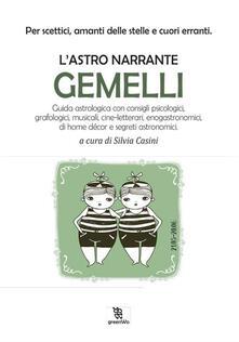 Gemelli. L'astro narrante - Silvia Casini - ebook
